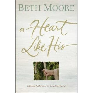 A Heart Like His (Beth Moore), Paperback