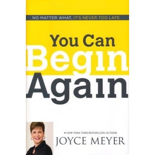 You Can Begin Again (Joyce Meyer), Hardcover