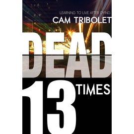 Dead 13 Times (Cam Tribolet), Paperback