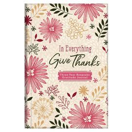 Journal - In Everything Give Thanks, 3-year Keepsake