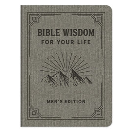 Bible Wisdom for Your Life, Men's Edition
