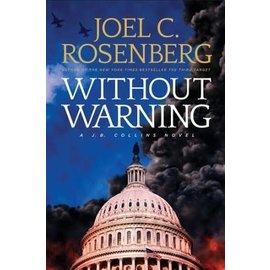 J.B. Collins #3: Without Warning (Joel Rosenberg), Hardcover