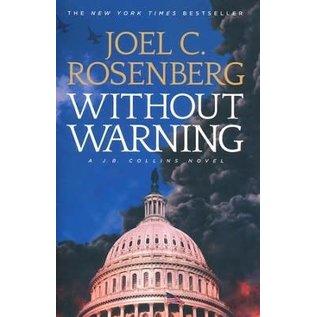 J.B. Collins #3: Without Warning (Joel Rosenberg), Paperback
