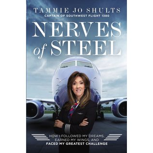 Nerves of Steel (Tammie Jo Shults), Hardcover
