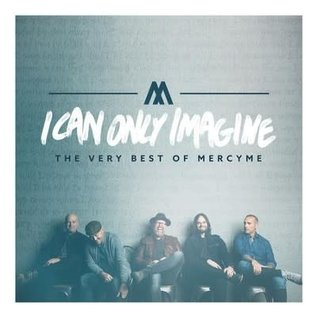 CD - I Can Only Imagine (MercyMe)