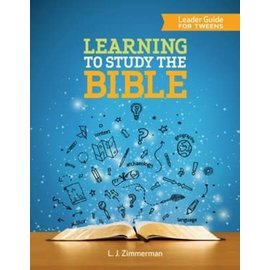 Learning to Study the Bible, Leader Guide for Tweens