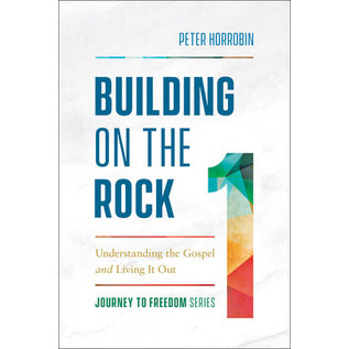 Building on the Rock (Peter Horrobin), Paperback