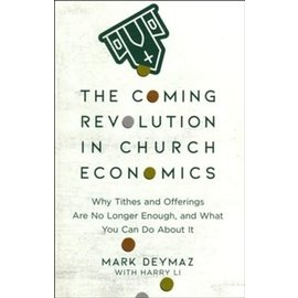 The Coming Revolution in Church Economics (Mark DeYmaz), Paperback