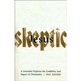 Jesus Skeptic (John S. Dickerson), Paperback