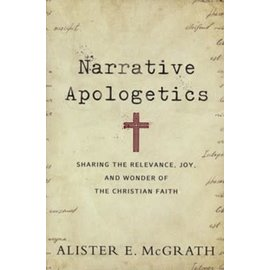 Narrative Apologetics (Alister E. McGrath), Paperback