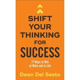 Shift Your Thinking for Success (Dean Del Sesto), Paperback