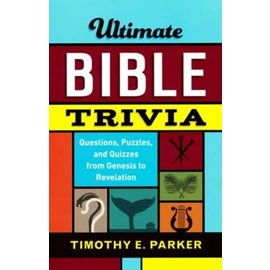 Ultimate Bible Trivia (Timothy E. Parker), Paperback
