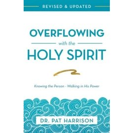 Overflowing with the Holy Spirit (Dr. Pat Harrison), Paperback