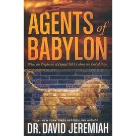 Agents of Babylon (David Jeremiah), Hardcover