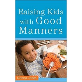 Raising Kids with Good Manners (Donna Jones), Paperback