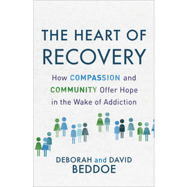 The Heart of Recovery (Deborah Beddoe, David Beddoe), Paperback
