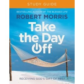 Take the Day Off, Study Guide (Robert Morris), Paperback
