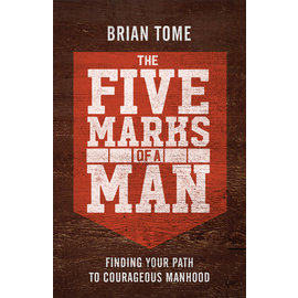 The Five Marks of a Man (Brian Tome), Paperback