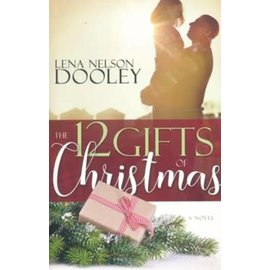 12 Gifts of Christmas (Lena Nelson Dooley), Paperback