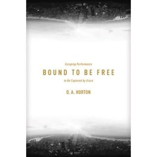 Bound to be Free (D.A. Horton), Paperback