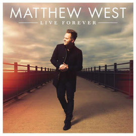 CD - Live Forever (Matthew West)