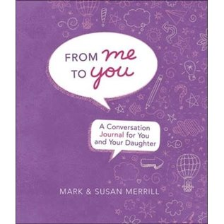 Conversation Journal - From Me to You (Daughter)