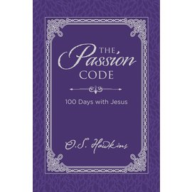 The Passion Code: 100 Days with Jesus (O. S. Hawkins), Hardcover