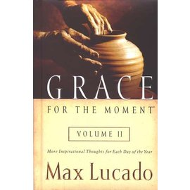 Grace for the Moment, #2 (Max Lucado), Hardcover