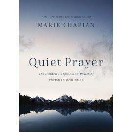 Quiet Prayer (Marie Chapian), Hardcover