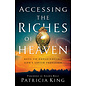 Accessing the Riches of Heaven (Patricia King), Paperback