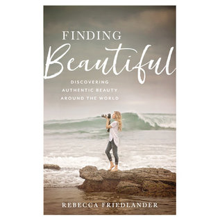 Finding Beautiful (Rebecca Friedlander), Hardcover
