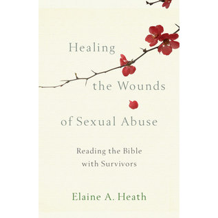 Healing the Wounds of Sexual Abuse (Elaine Heath), Paperback