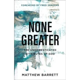 None Greater (Matthew Barrett), Paperback