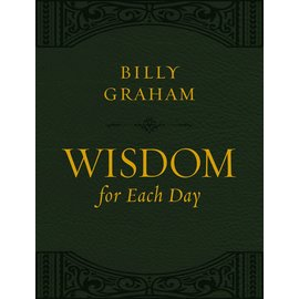 Wisdom for Each Day (Billy Graham), Large Print Leathersoft
