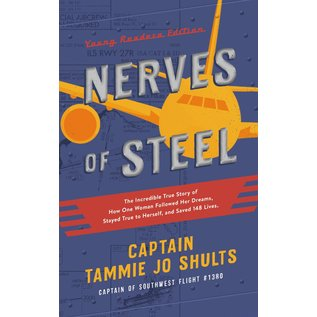 Nerves of Steel, Young Readers Edition (Captain Tammie Jo Shults), Hardcover
