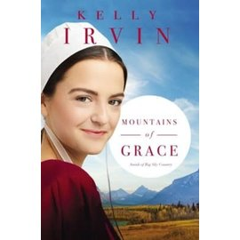 Amish of Big Sky Country #1: Mountains of Grace (Kelly Irvin), Paperback