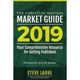 The Christian Writers Market Guide: 2019