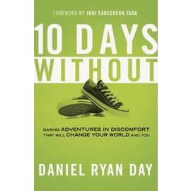 10 Days Without (Daniel Ryan Day)