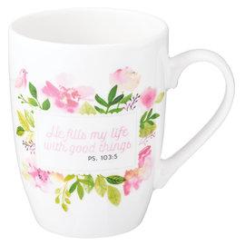 Mug - He Fills my Life
