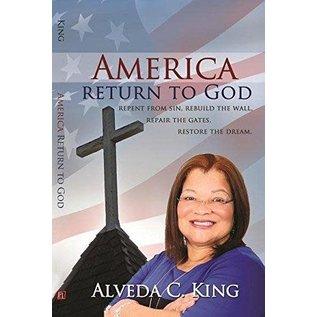 America Return to God (Alveda King), Paperback