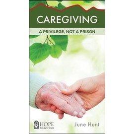 Caregiving (Hope For The Heart)