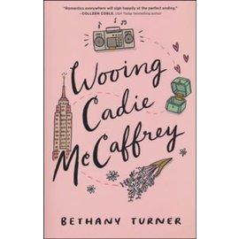 Wooing Cadie McCaffrey (Bethany Turner), Paperback