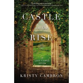 Lost Castle #2: Castle on the Rise (Kristy Cambron), Paperback