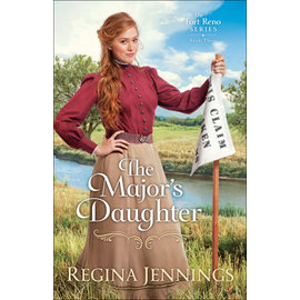 Fort Reno Series #3: The Major's Daughter (Regina Jennings), Paperback