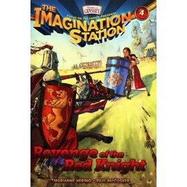 Imagination Station #4: Revenge of the Red Knight (Marianne Hering, Paul McCusker), Paperback