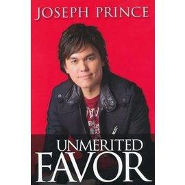 Unmerited Favor (Joseph Prince), Paperback