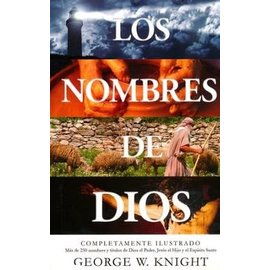 Los Nombres de Dios (The Names of God, Spanish) (George Knight), Paperback