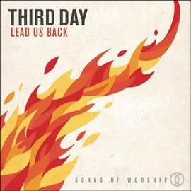 CD - Lead Us Back (Third Day)