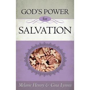 God's Power for Salvation (Melanie Hemry, Gina Lynnes), Paperback