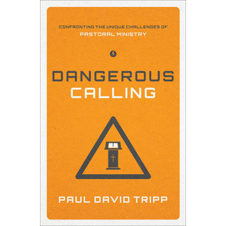 Dangerous Calling (Paul David Tripp), Paperback